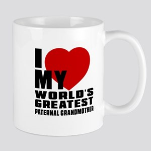 I Love My World's Greatest Paternal Gra Mug