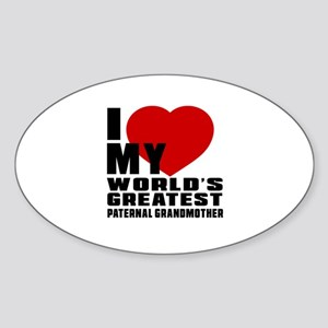 I Love My World's Greatest Paternal Sticker (Oval)