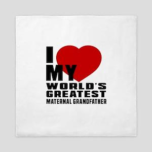 I Love My World's Greatest Maternal Gr Queen Duvet