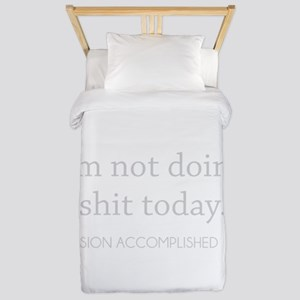 Not Doing Shit Today Twin Duvet
