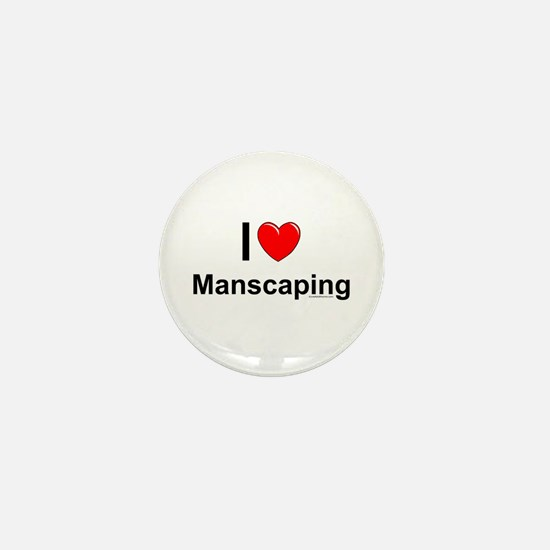 Manscaping Mini Button