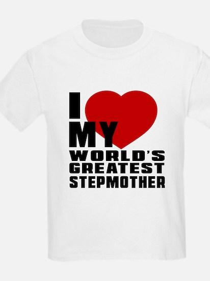 I Love My World's Greatest Step T-Shirt