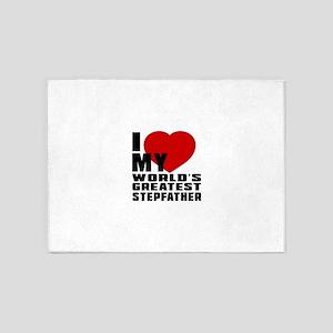 I Love My World's Greatest Stepfath 5'x7'Area Rug