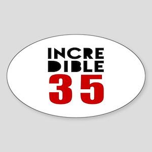 Incredibla 35 Birthday Sticker (Oval)
