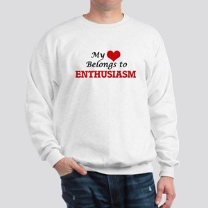 My heart belongs to Enthusiasm Sweatshirt