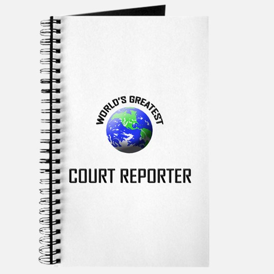 World's Greatest COURT REPORTER Journal