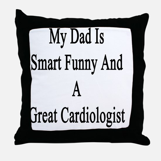 Funny Cardiologist Throw Pillow