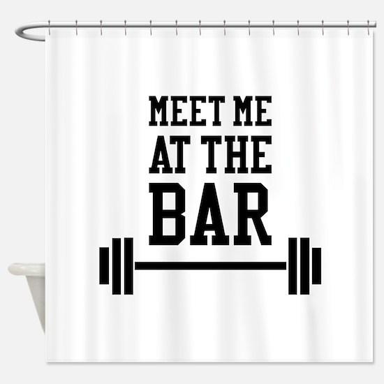 Meet Me At The Bar Shower Curtain