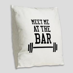 Meet Me At The Bar Burlap Throw Pillow