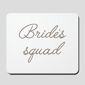 Bride's Squad Mousepad