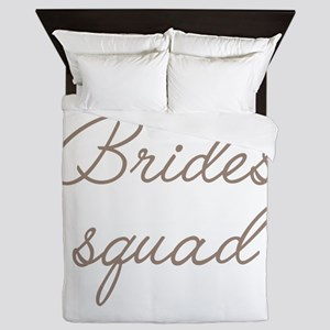 Bride's Squad Queen Duvet