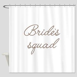 Bride's Squad Shower Curtain
