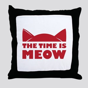 Time Is Meow Throw Pillow