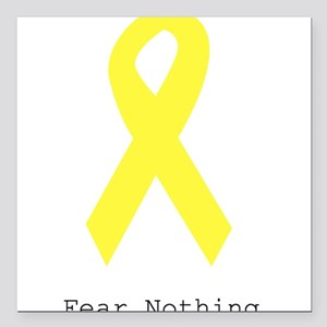 """Yellow. Fear Nothing Square Car Magnet 3"""" x 3"""""""