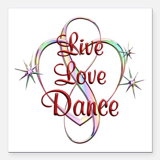 "Live Love Dance Square Car Magnet 3"" x 3"""