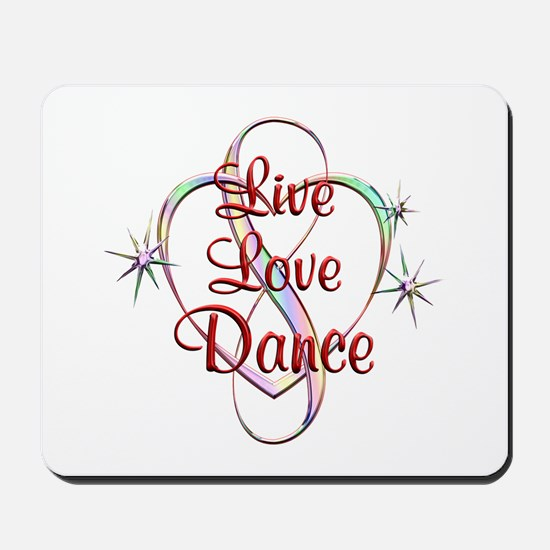 Live Love Dance Mousepad