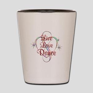 Live Love Dance Shot Glass