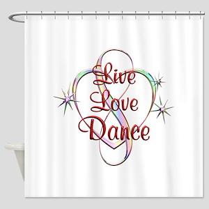 Live Love Dance Shower Curtain