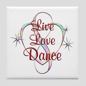 Live Love Dance Tile Coaster