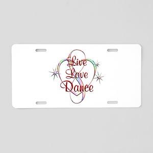 Live Love Dance Aluminum License Plate