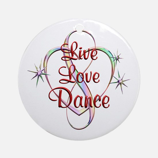 Live Love Dance Round Ornament