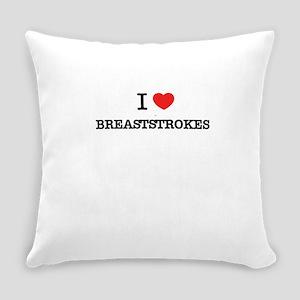 I Love BREASTSTROKES Everyday Pillow