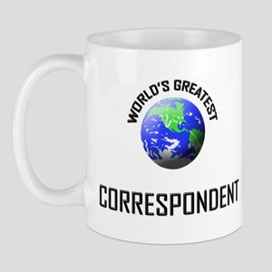 World's Greatest CORRESPONDENT Mug
