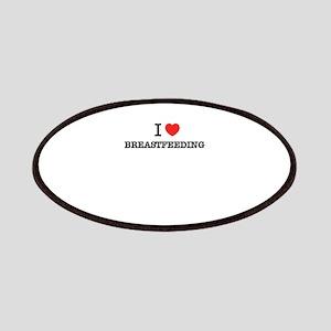 I Love BREASTFEEDING Patch