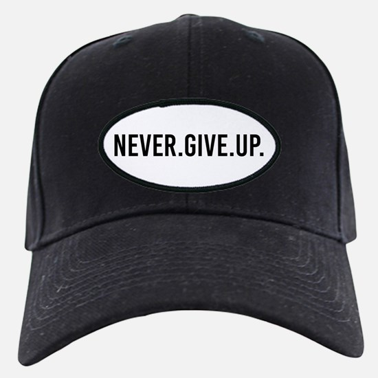 Never Give Up Baseball Hat