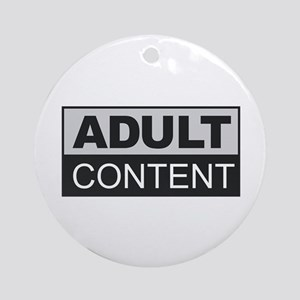 Adult Content Round Ornament