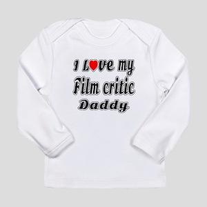 I Love My FILM CRITIC D Long Sleeve Infant T-Shirt