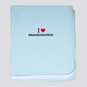 I Love BRACHIOSAURUS baby blanket
