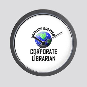 World's Greatest CORPORATE LIBRARIAN Wall Clock