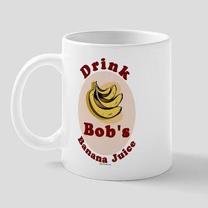 Drink Bob's Banana Juice Mug
