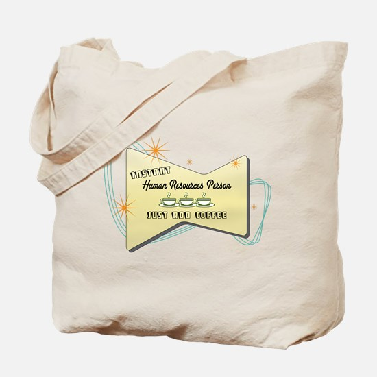 Instant Human Resources Person Tote Bag