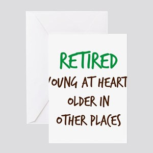 Retired, Young at Heart Greeting Cards