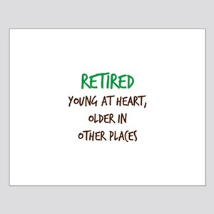 Retired, Young at Heart Posters