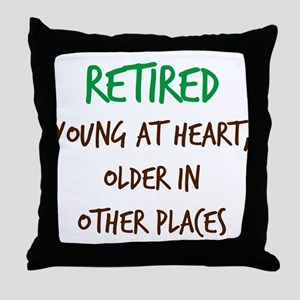 Retired, Young at Heart Throw Pillow