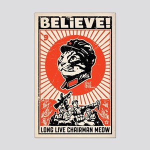 Believe! Long Live Chairman Meow Mini Poster Print