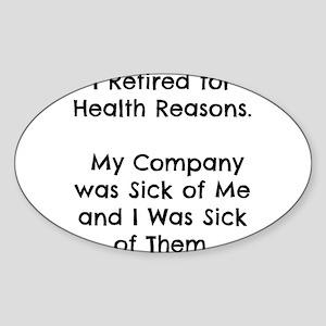Retired Sick of Company Sticker