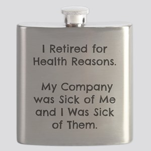 Retired Sick of Company Flask