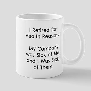 Retired Sick of Company Mugs