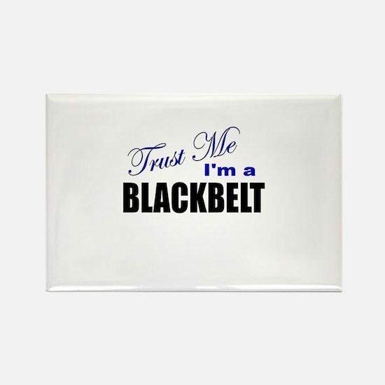 Trust Me I'm a Blackbelt Rectangle Magnet