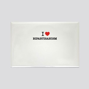 I Love BIPARTISANISM Magnets