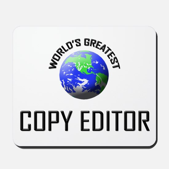 World's Greatest COPY EDITOR Mousepad