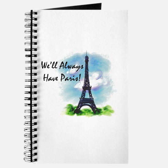 """We'll always have Paris"" Journal"