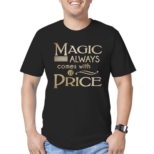 Magic Comes with a Price Men's Dark Fitted T-Shirt