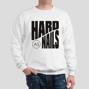 Hard as Nails Black Sweatshirt