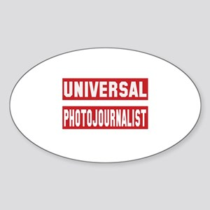 Universal Photojournalist Sticker (Oval)