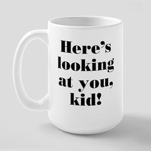 """Here's looking at you"" Large Mug"